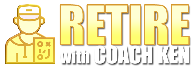 Retire with Coach Ken